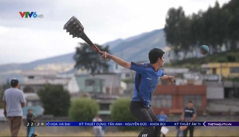 Trận quần vợt theo phong cách Inca ở Ecuador