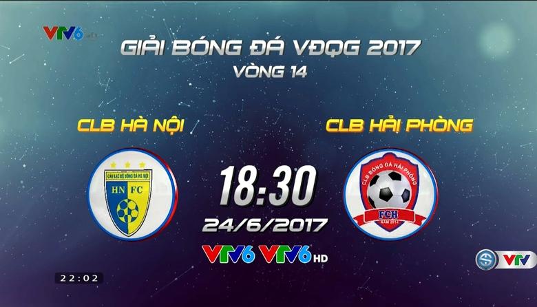 Vòng 14 V.League 2017: CLB Hà Nội - CLB Hải Phòng