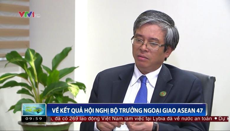 Trao đổi với Thứ trưởng Ngoại giao Phạm Quang Vinh về kết quả AMM - 47