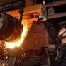 Giá cổ phiếu ngành thép thế giới giao dịch cao nhất trong vòng 6 năm