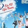 Kỷ niệm 60 năm thành lập, BIDV gửi khách hàng ngàn quà tặng