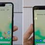 """Điện thoại Pixel 3 bị chê """"tai trâu"""", Google ngay lập tức có câu trả lời"""