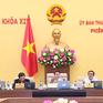 Bế mạc Phiên họp thứ 28 của Ủy ban Thường vụ Quốc hội