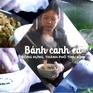 Khó quên hương vị bánh canh cá Đông Hưng, Thái Bình