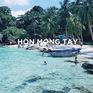 Hòn Móng Tay - Thiên đường hoang sơ đẹp không kém Maldives