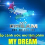 """Rinh ngay 50 triệu đồng cùng cuộc thi làm phim ngắn """"My Dream"""""""