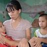 Chồng chết vì ung thư gan, người vợ ngã quỵ khi con mắc bệnh hiểm nghèo