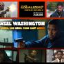 Denzel Washington - Nhân vật huyền thoại bảo chứng cho dòng phim hành động chất lượng
