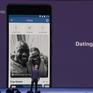 Facebook thử nghiệm tính năng hẹn hò