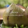 Khó quên hương vị cơm dừa Bến Tre