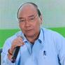 """Thủ tướng Nguyễn Xuân Phúc: """"Người nông dân cần chủ động tự đổi mới để thích nghi"""""""