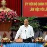 Thủ tướng: Cà Mau cần tập trung phát triển nông nghiệp công nghệ cao