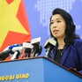 Việt Nam lên tiếng về việc Trung Quốc đưa khinh khí cầu ra Trường Sa