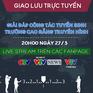 Giao lưu trực tuyến Giải đáp công tác tuyển sinh trường Cao đẳng Truyền hình (20h, 27/3)
