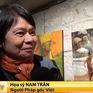 Họa sĩ Pháp gốc Việt tham gia triển lãm tranh quốc tế