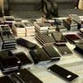 Bắt giữ lô hàng điện thoại cũ trị giá 3 tỷ đồng