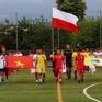 Khai mạc Giải bóng đá cộng đồng hè 2019 tại Ba Lan