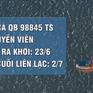 Tàu cá Quảng Bình cùng 5 thuyền viên mất liên lạc 20 ngày