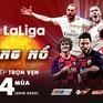VTVcab sở hữu bản quyền La Liga trọn vẹn 4 mùa giải từ 2019 đến 2023