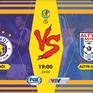 Đón xem Bán kết lượt đi AFC Cup: Hà Nội FC - Altyn Asyr: Căng mình vượt ải! (19h00, 20/8, FOX Sports)