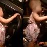 Xác minh video bé gái khoảng 2 tuổi cầm vô lăng khi ô tô đang chạy