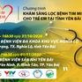 Trái tim cho em tổ chức khám tầm soát tim bẩm sinh tại tỉnh Yên Bái