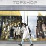 Chủ sở hữu Topshop của Anh đứng trước nguy cơ sụp đổ