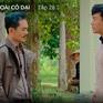 Nước mắt loài cỏ dại - Tập 28: Khang và ông Minh đàm phán với nhau về việc chia gia sản