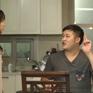 Gia đình 4.0: Thông kiên trì cầu hôn Chiều và dùng tiền để mua chuộc Quảng
