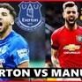 Lịch trực tiếp bóng đá Ngoại hạng Anh vòng 28: Man Utd làm khách của Everton