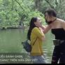 Muôn kiểu đánh ghen trong phim Việt