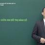 Chinh phục kỳ thi vào lớp 10 năm 2020 - Môn Toán: Tương giao giữa hai đồ thị hàm số