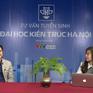 Trường ĐH Kiến trúc Hà Nội xét tuyển đại học bằng học bạ, cam kết đảm bảo việc làm