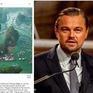 Tài tử Leonardo DiCaprio kêu gọi bảo vệ môi trường Vịnh Lan Hạ