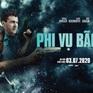 """""""Phi vụ bão tố"""" - Phim hành động đầu tiên ra mắt rạp chiếu hè 2020"""