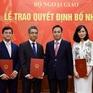 Bổ nhiệm 5 lãnh đạo mới thuộc Bộ Ngoại giao