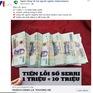 """Fanpage """"Ngân hàng hỗ trợ người nghèo"""" nhận đổi 1 triệu tiền lỗi lấy 10 triệu: Cẩn thận tiền mất tật mang!"""