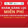 Chương trình khám sàng lọc tim bẩm sinh miễn phí cho trẻ em tại Thanh Hóa