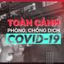 Toàn cảnh phòng chống COVID-19 ngày 5/8: Thêm nhiều địa phương có ca dương tính