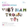 """Lan tỏa vẻ đẹp đất nước và con người Việt Nam trên mạng xã hội với """"Video for Vietnam"""""""