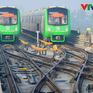 Tuyến đường sắt đô thị Cát Linh - Hà Đông được quản lý, vận hành như thế nào?