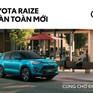 Toyota Raize - Cơn sốt mới cho giới trẻ thành thị
