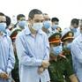 Xét xử phúc thẩm 6 bị cáo kháng cáo trong vụ án xảy ra tại Đồng Tâm vào ngày 8/3