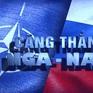 NATO, Mỹ gia tăng sức ép với Nga: Nguy cơ đối đầu Nga - phương Tây