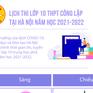 [INFOGRAPHIC] Lịch thi lớp 10 THPT công lập tại Hà Nội năm học 2021-2022
