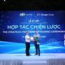 FPT Smart Cloud và Google Cloud trở thành đối tác chiến lược