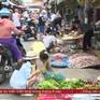 Không thực hiện nghiêm giãn cách tại chợ dân sinh - Nỗi lo tiềm ẩn dịch Covid-19