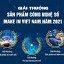 Phát động giải thưởng Sản phẩm công nghệ số Make in Vietnam 2021