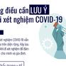 [Infographic] Những điều cần lưu ý khi đi xét nghiệm COVID-19