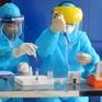 Xét nghiệm là yếu tố then chốt để sớm kiểm soát dịch